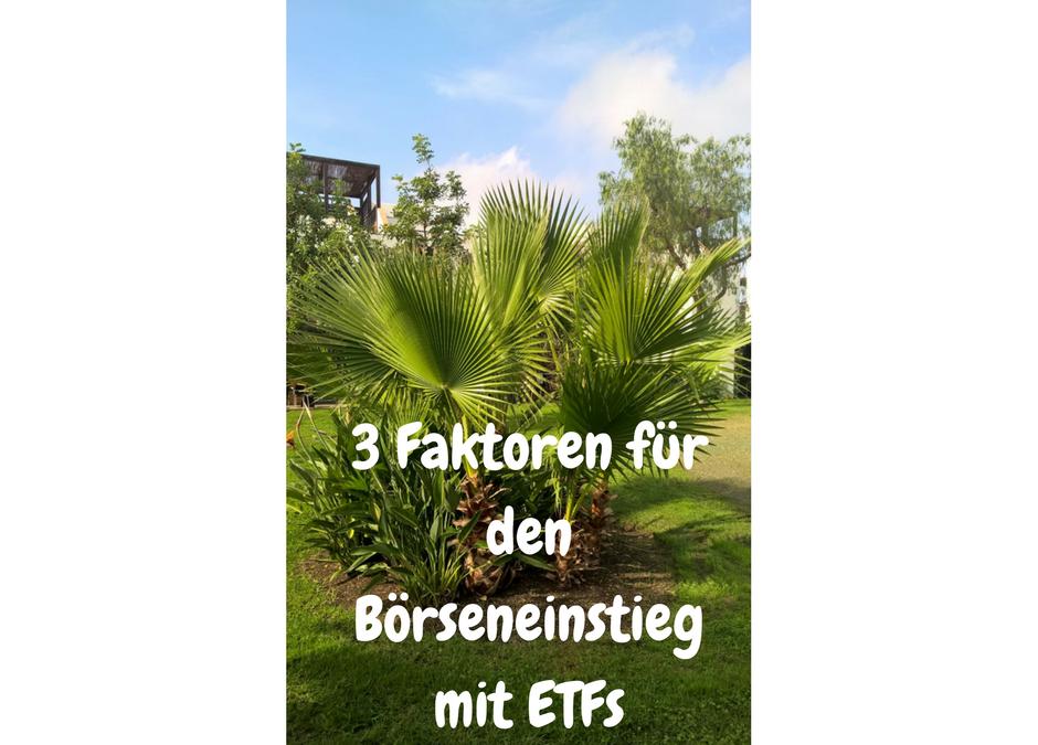 3  Faktoren für den Börseneinstieg mit ETFs