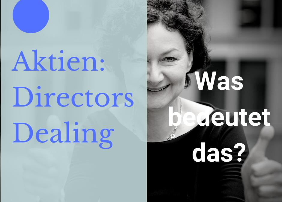 Directors Dealing bei Aktien: Was heißt das?