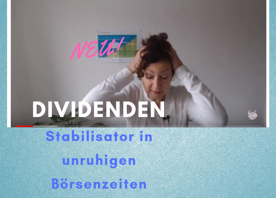 Dividenden: Stabilisator in unruhigen Börsenzeiten