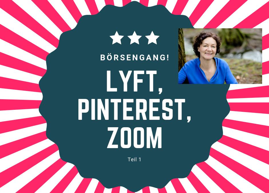 Börsengang #1: Lyft, Pinterest, Zoom