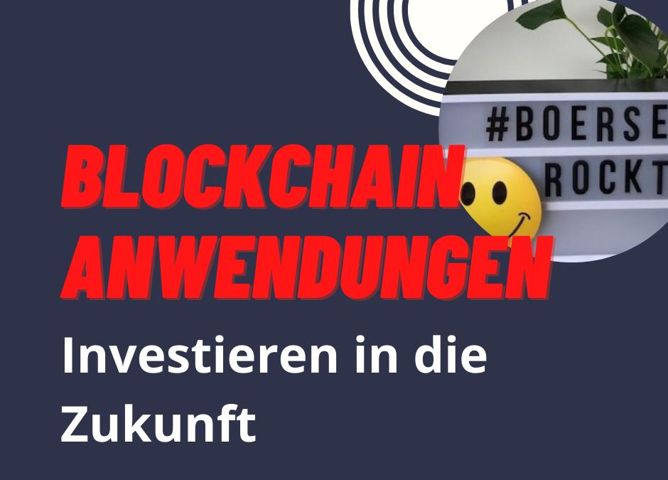 Blockchain – eine lohnenswerte Investition